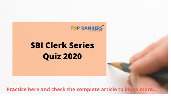 SBI CLERK SERIES QUIZ