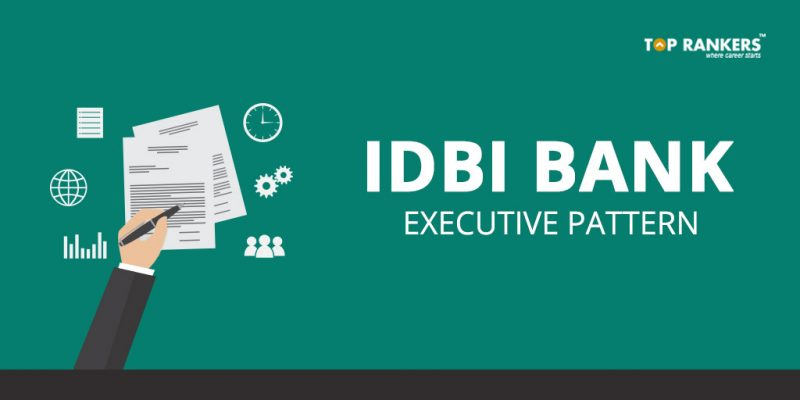 IDBI Bank Executive Pattern