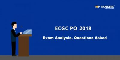 ECGC PO Exam Analysis 6th February 2018
