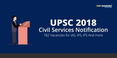 UPSC Civil Services Notification 2018