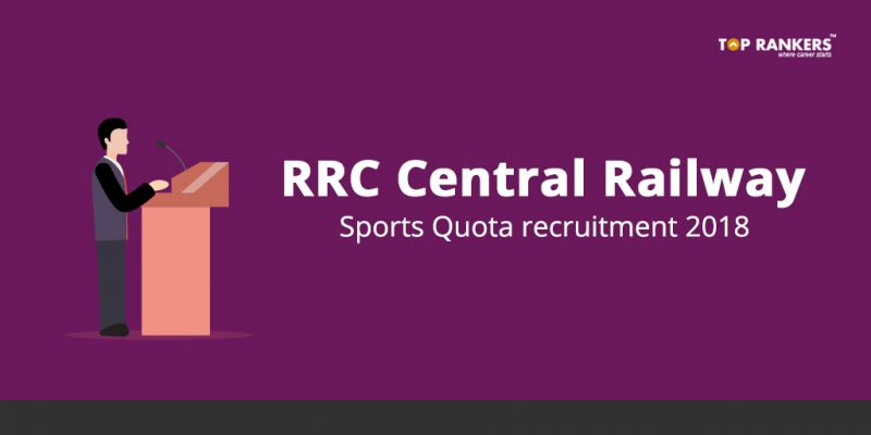 RRC Central Railway Sports Quota recruitment 2018