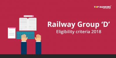Railway RRB Group D Eligibility criteria 2018