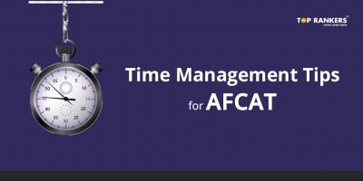 Time Management tips for AFCAT