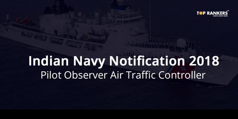 Indian Navy Pilot Observer Recruitment