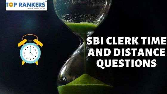 SBI Clerk Time and Distance Questions