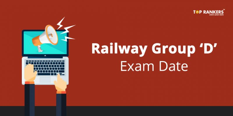 RRB Railway Group D Exam Date 2018