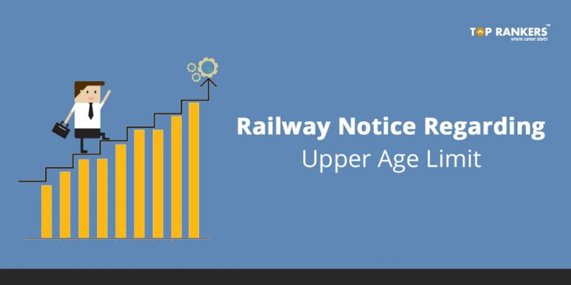 Railway Notice Regarding Upper Age Limit