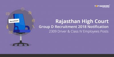 Rajasthan High Court Group D Recruitment Notification 2018  – 2309 Driver and Class IV Employees Posts