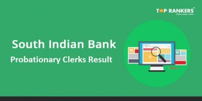 South Indian Bank Clerk Result 2018 Declared – Check Here