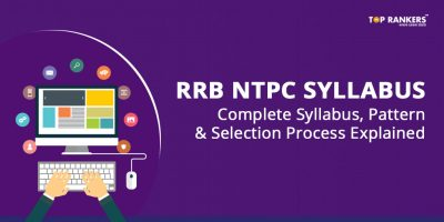 RRB NTPC Syllabus 2018 for Prelims and Mains – Download PDF