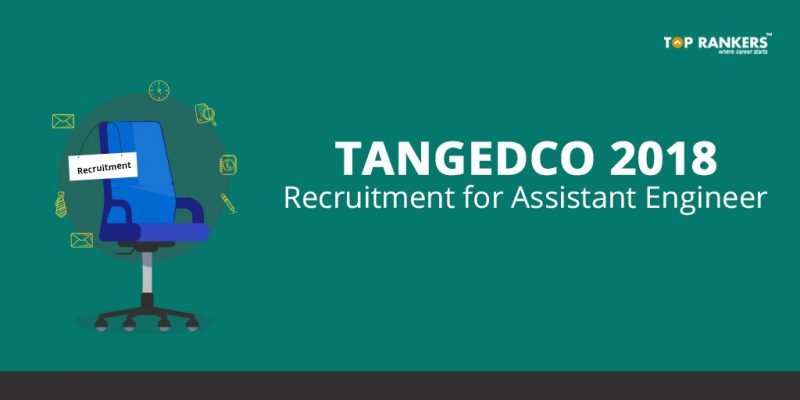 TANGEDCO Recruitment for Assistant Engineer 2018