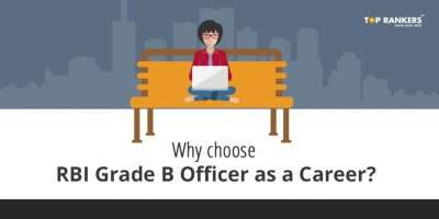 Why choose RBI Grade B Officer as a Career ?  Rbi grade b officer life, career, perks, work culture