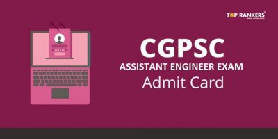 CGPSC Assistant Engineer Admit Card 2018 – Download AE Call Letter Here
