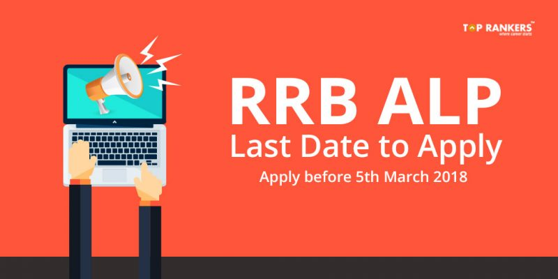 RRB ALP Last Date to Apply