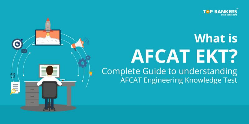 What is AFCAT EKT?