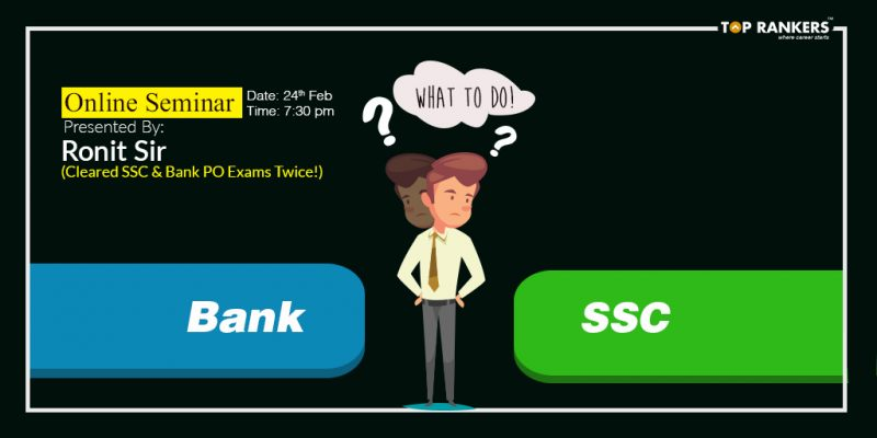SSC Vs Banking: What Should I Choose?