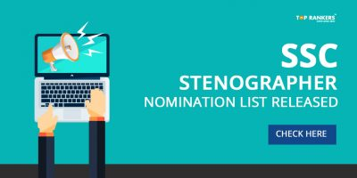 SSC Stenographer Nomination List Released – Check Here