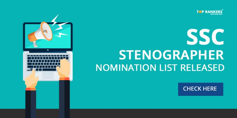 SSC Stenographer Nomination List Released - Check Here
