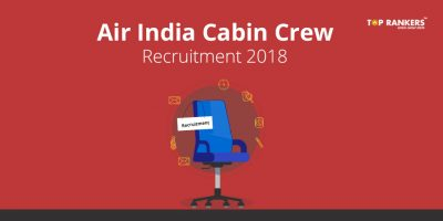 Air India Cabin Crew Recruitment 2018 – Apply for 295 Vacancies Here