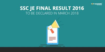 SSC JE Final Result 2016 to be declared in March 2018
