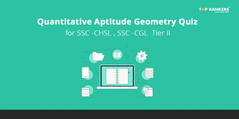 Quantitative Aptitude Geometry Quiz for SSC CHSL , SSC CGL & SSC JE