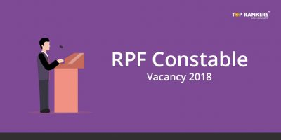 RPF Constable & SI Vacancy 2018 – Check Here
