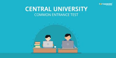 Central University Common Entrance Test 2018 – Apply Here