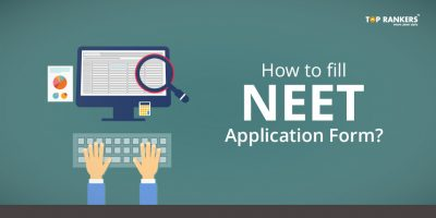 How to fill NEET application form?