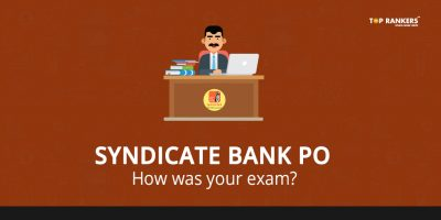 Syndicate Bank PO Paper Review 2018 – How was Your Exam?