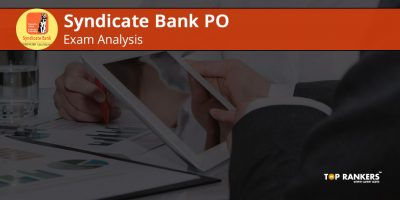 Syndicate Bank PO Exam Analysis Shift 1 25th February 2018