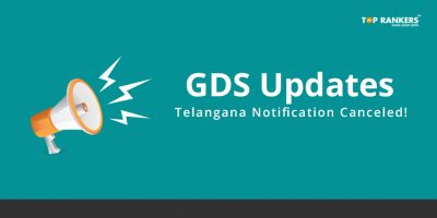 GDS Updates – Telangana Notification Canceled!