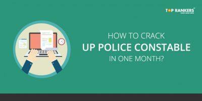 How to crack UP Police Constable in one month?