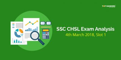 SSC CHSL Tier-I Exam Analysis 4th March 2018 Slot 1