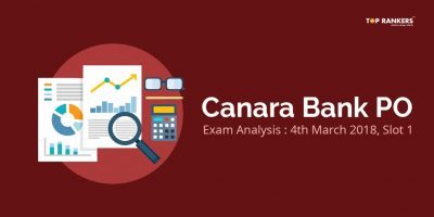 Canara Bank PO Exam Analysis 4th March 2018 Slot 1