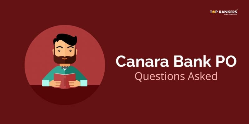 Canara Bank PO Question Asked