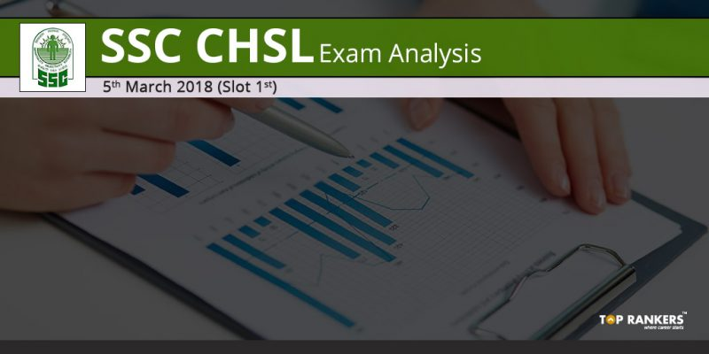 SSC CHSL Exam Analysis 5th March 2018 Slot 1