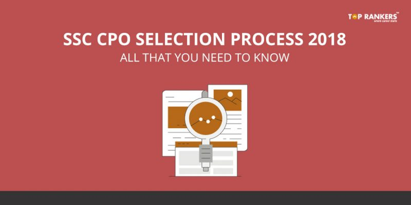 SSC CPO Selection Process 2018