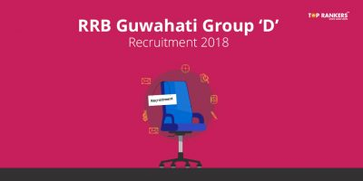 RRB Guwahati Group D Recruitment 2018 – Apply Online Here