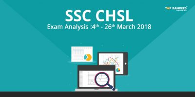 SSC CHSL Exam Analysis 24th March 2018 for Slot 1& 2  – Check Here