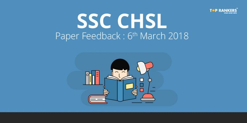 SSC CHSL Paper Feedback - Share your views with us!