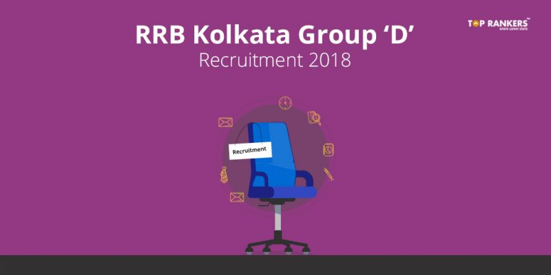 RRB Kolkata Group D Recruitment 2018 - Apply Online for 2367 Posts