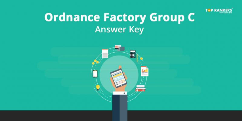 Ordnance Factory Group C Answer Key