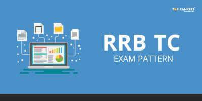 RRB TC Exam Pattern 2018 – Check the Detailed TC Paper Pattern Here