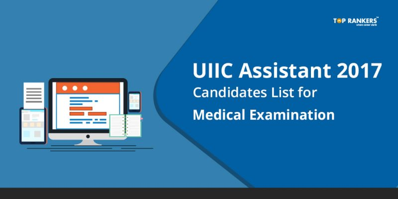 UIIC Assistant Candidates List for Medical Examination