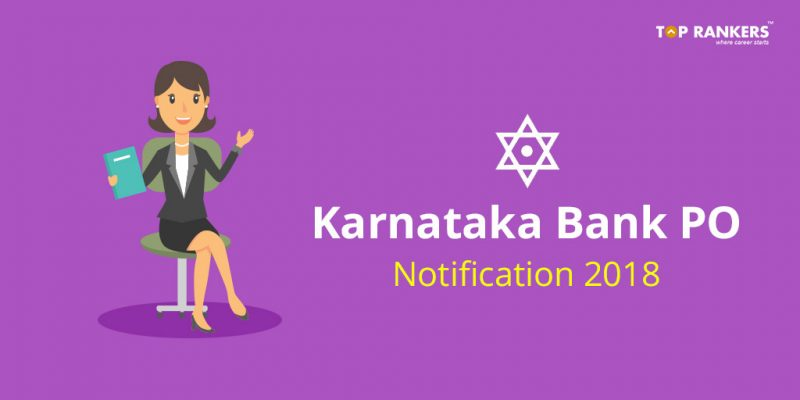 Karnataka Bank PO Notification 2018