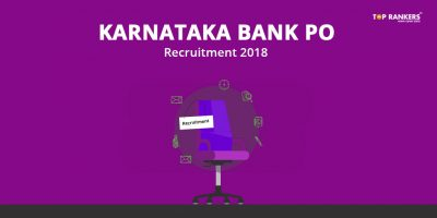 Karnataka Bank PO Recruitment 2018 – Check Details Here