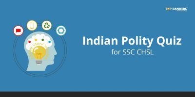 Indian Polity Quiz for SSC CHSL