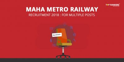 Maha Metro Railway Recruitment 2018, Apply for Multiple Posts