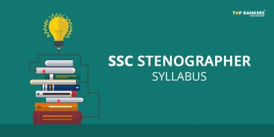 SSC Stenographer Syllabus 2018 with Topic wise weightage | Download PDF