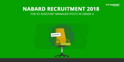 NABARD Recruitment 2018  for 92 Assistant Manager Posts in Grade A Released – Check Official Notification PDF